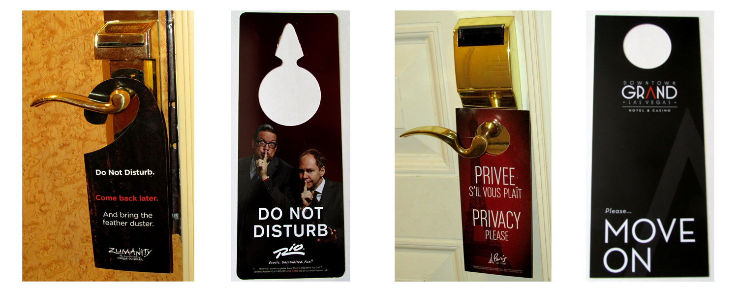 Do Not Disturb signs from New York-New York, Rio, Paris Las Vegas and Downtown Grand