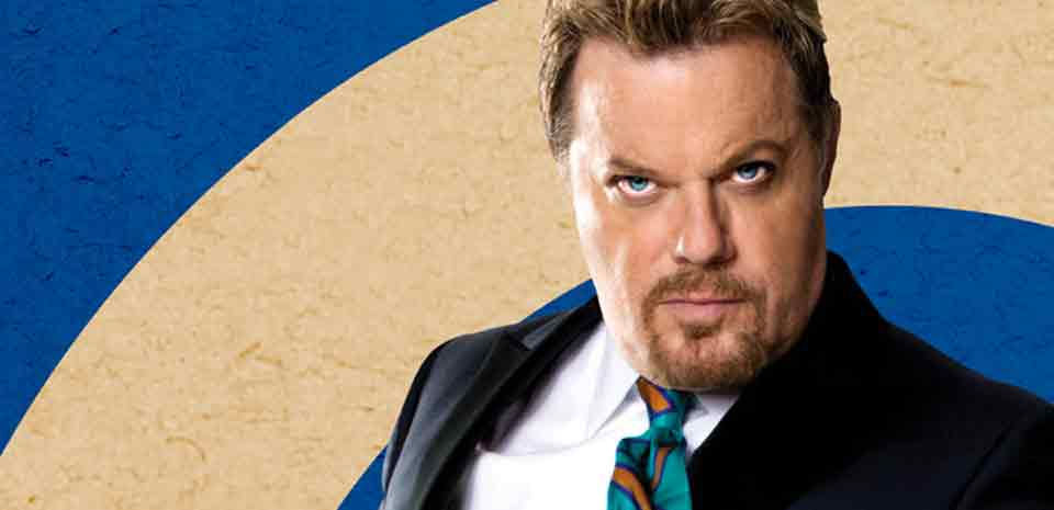 Get ready to laugh with Eddie Izzard.